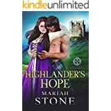 Highlander's Hope: A Scottish Historical Time Travel Romance (Called by a Highlander Book 2)