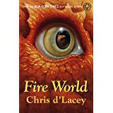Fire World: Book 6 (The Last Dragon Chronicles)