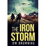 The Iron Storm (Shadows of War Book 4)