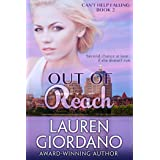 Out of Reach (Can't Help Falling Book 2)