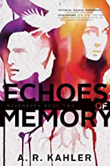 Echoes of Memory (Ravenborn Book 2) Kindle Edition