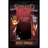 Skilled in Magic - Five Discover a Secret: Skilled in Magic Book 3 (3)