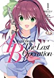 Angel Beats! -The Last Operation- 1 (電撃コミックスNEXT)