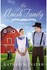 An Amish Family: Four Stories Kindle Edition