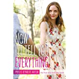 Now I'll Tell You Everything (Alice Book 25)