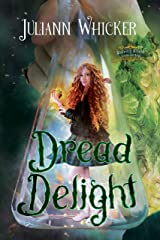 Dread Delight: Rosewood Academy for Witches and Mages (Darkly Sweet Book 2) Kindle Edition