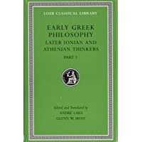 Early Greek Philosophy, Volume VI: Later Ionian and Athenian…