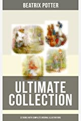 Beatrix Potter - Ultimate Collection: 22 Books With Complete Original Illustrations: The Tale of Peter Rabbit, The Tale of Jemima Puddle-Duck, The Tale of Squirrel Nutkin Kindle Edition