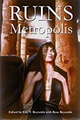 Ruins Metropolis Kindle Edition