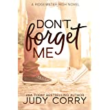 Don't Forget Me: A Best Friend's Sweet Romance (Ridgewater High Romance)
