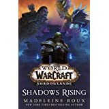 World of Warcraft: Shadows Rising: A World of Warcraft novel