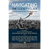 Navigating the Clickety-Clack: How to Live a Peace-Filled Life in a Seemingly Toxic World