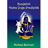 Kundalini Hatha Yoga Pradipika (Commentaries)