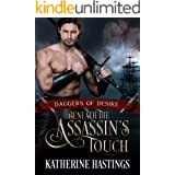 Beneath the Assassin's Touch: Historical Adventure Romance (Daggers of Desire Book 2)