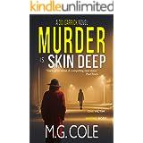 MURDER IS SKIN DEEP: A gripping UK Murder Mystery (DCI Garrick Crime Thrillers Book 2)
