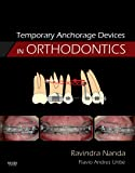 Temporary Anchorage Devices in Orthodontics, 1e