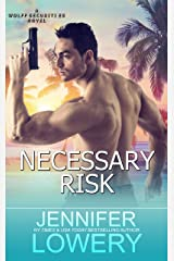 Necessary Risk (Wolff Securities Book 4) Kindle Edition