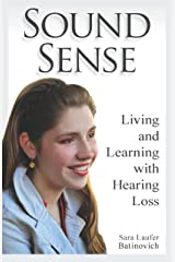 Sound Sense – Living and Learning with Hearing Loss Paperback