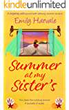 Summer at my Sister's: A delightfully uplifting and heart-wa…