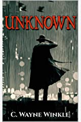 Unknown: A Mystery (A Jake Wylie Mystery Book 1) Kindle Edition