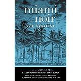Miami Noir: The Classics: The Classics