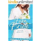 Fake Bride: A Fake Marriage Billionaire Romance (Forbidden First Times)