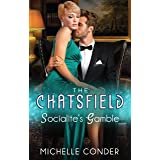 Socialite's Gamble (The Chatsfield Book 3)
