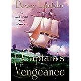 The Captain's Vengeance: An Alan Lewrie Naval Adventure: 12