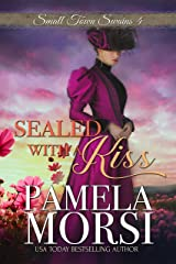 Sealed With a Kiss (Small Town Swains) Kindle Edition