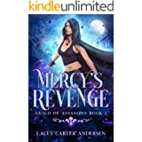 Mercy's Revenge: A Paranormal Reverse Harem Romance (Guild of Assassins Book 1)