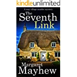 THE SEVENTH LINK a cozy murder mystery (Village Mysteries Book 4)
