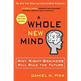A Whole New Mind: Why Right-Brainers Will Rule the Future (English Edition)