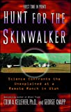 Hunt for the Skinwalker: Science Confronts the Unexplained a…
