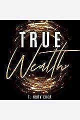 True Wealth Audible Audiobook