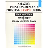 Amazon Print-on-Demand Printing Sample Book: Black and White & White paper & Glossy Laminate Cover
