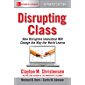 Disrupting Class, Expanded Edition: How Disruptive Innovatio…