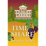 Time Share (An Imogene Museum Mystery Book 8)