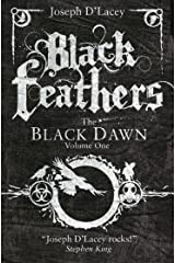 Black Feathers (Black Dawn series Book 1) Kindle Edition