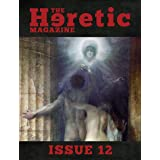 The Heretic Magazine - Issue 12