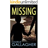 MISSING a gripping thriller full of stunning twists (Langthorne Police Series Book 5)