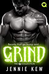Grind: 3 Short Paranormal Romances (The Q Collected Book 2) Kindle Edition