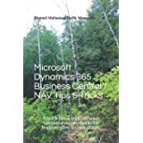 Microsoft Dynamics 365 Business Central / NAV Tips & Tricks: A quick tips & tricks to solve functional requirements for Imple