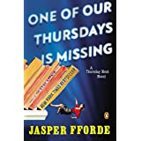 One of Our Thursdays Is Missing: A Thursday Next Novel: 6