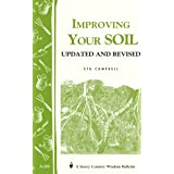 Improving Your Soil: Storey's Country Wisdom Bulletin A.202