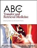 ABC of Transfer and Retrieval Medicine (ABC Series)