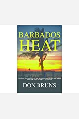 Barbados Heat (The Mick Sever Mystery series Book 2) Kindle Edition