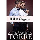 Love in Lingerie (Unzipped Series Book 1)