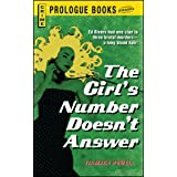 The Girl's Number Doesn't Answer (Prologue Books)