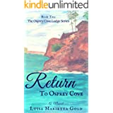 Return to Osprey Cove (The Osprey Cove Lodge Book 2)