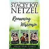 Romancing Wisconsin Volume IV: Summer Boxed Set (Romancing Wisconsin Boxed Sets Book 4)